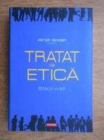 Peter Singer - Tratat de etica