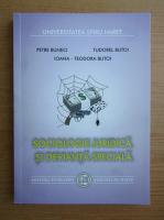 Anticariat: Petre Buneci - Sociologie juridica si devianta speciala