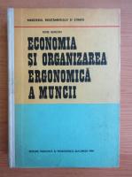 Petre Burloiu - Economia si organizarea economica a muncii