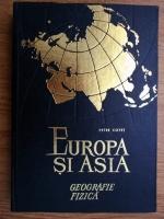 Petre Cotet - Europa si Asia. Geografie fizica