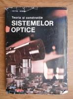 Petre Dodoc - Teoria si constructia sistemelor optice