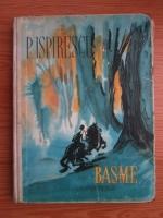 Petre Ispirescu - Basme (ilustratii de Florica Cordescu)