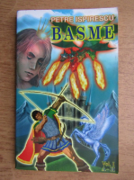 Petre Ispirescu - Basme (volumul 1, A-H)