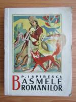 Petre Ispirescu - Basmele romanilor (1943)
