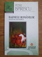 Petre Ispirescu - Basmele romanilor adunate din gura poporului