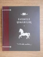 Petre Ispirescu - Basmele romanilor (volumul 10)