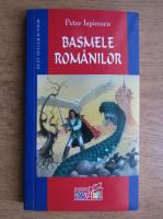 Petre Ispirescu - Basmele romanilor