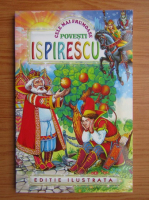 Anticariat: Petre Ispirescu - Cele mai frumoase basme