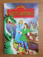 Petre Ispirescu - Cele mai frumoase basme