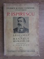 Petre Ispirescu - Legendele sau basmele romanilor (1940)