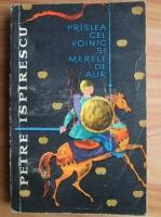 Anticariat: Petre Ispirescu - Praslea cel voinic si merele de aur (1962)