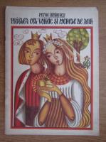 Petre Ispirescu - Praslea cel Voinic si merele de aur
