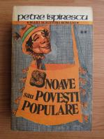 Anticariat: Petre Ispirescu - Snoave sau povesti populare (volumul 2)