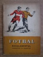 Anticariat: Petre Kroner, Stefan Alexandriu - Fotbal, regulament comentat