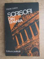 Anticariat: Petre Lascu - Scrisori din Spania