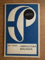 Petre P. Papacostea - Agricultura biologica
