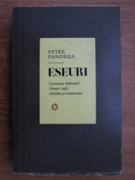 Anticariat: Petre Pandrea - Eseuri (Germania hitlerista, Pomul vietii, Portrete si controverse)