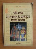Anticariat: Petre Petria - Valcea in timp si spatiu. Fapte si date