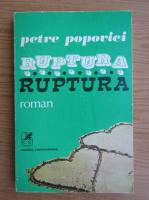 Anticariat: Petre Popovici - Ruptura