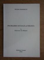 Anticariat: Petre Predescu - Probleme sociale si religia la rascruce de milenii