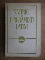 Anticariat: Petre Stati - Satirici si epigramisti latini