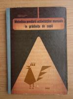 Petricica Maria - Metodica predarii activitatilor manuale in gradinita de copii