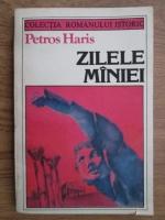 Petros Haris - Zilele maniei