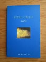 Anticariat: Petru Cretia - Norii