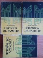 Petru Dumitriu - Cronica de familie (3 volume)