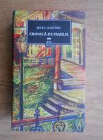 Anticariat: Petru Dumitriu - Cronica de familie (volumul 2)