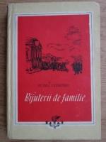 Anticariat: Petru Dumitru - Bijuterii de familie ( 1953)