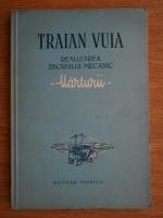 Petru Groza - Traian Vuia. Realizarea zborului mecanic. Marturii