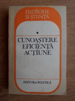 Anticariat: Petru Ioan - Cunoastere, eficienta, actiune