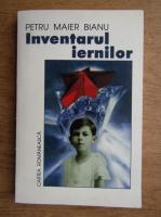 Anticariat:  Petru Maier Bianu - Inventarul iernilor