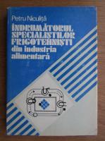 Petru Niculita - Indrumatorul specialistilor frigotehnisti din industria alimentara