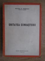 Anticariat: Petru P. Ionescu - Unitatea cunoasterii (1944)