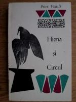Petru Vintila - Hiena si circul