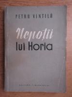 Anticariat: Petru Vintila - Nepotii lui Horia