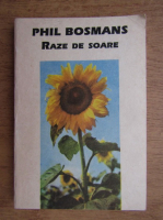Anticariat: Phil Bosmans - Raze de soare