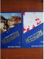Philip Caputo - Mercenarii (2 volume)