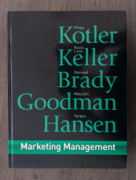 Anticariat: Philip Kotler, Kevin Lane Keller, Mairead Brady, Malcolm Goodman, Torben Hansen - Marketing Management