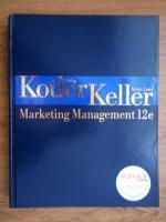 Anticariat: Philip Kotler, Kevin Lane Keller - Marketing Management