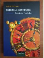 Anticariat: Philip Pullman - Materiile intunecate, volumul 1. Luminile Nordului