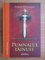 Philip Pullman - Materiile intunecate, volumul 2. Pumnalul tainuit