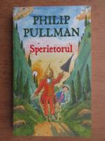 Philip Pullman - Sperietorul