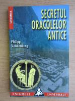 Philipp Vandenberg - Secretul oracolelor antice