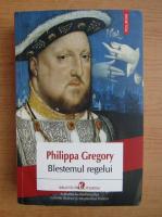 Anticariat: Philippa Gregory - Blestemul regelui