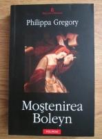 Anticariat: Philippa Gregory - Mostenirea Boleyn