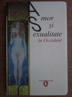 Anticariat: Philippe Aries - Amor si sexualitate in Occident
