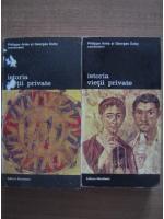 Philippe Aries, Georges Duby - Istoria vietii private (volumele 1, 2)